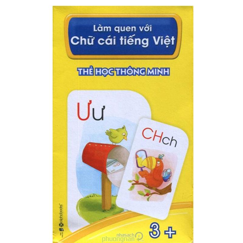 The hoc thong minh - Lam quen voi chu cai tieng Viet