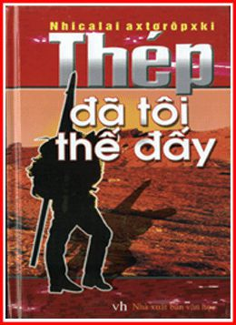 Thep Da Toi The Day - Nicolai Ostrovsky