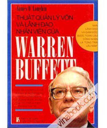 Thuat quan ly von va lanh dao nhan vien cua Warren Buffett