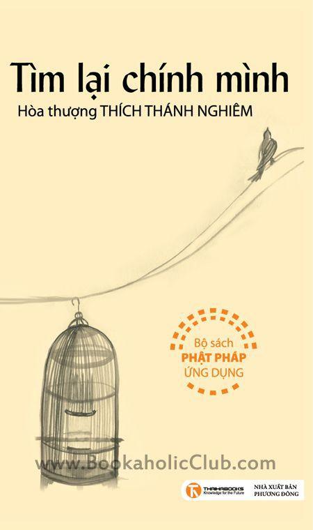 Tim lai chinh minh - Hoa thuong Thich Thanh Nghiem