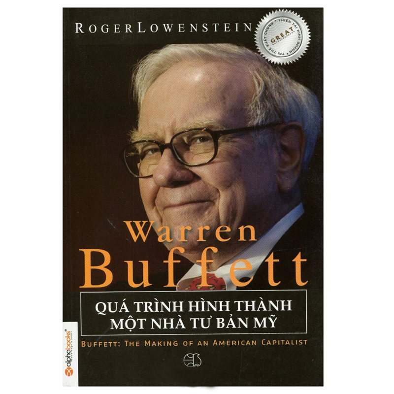 Warren Buffett qua trinh hinh thanh mot nha tu ban My